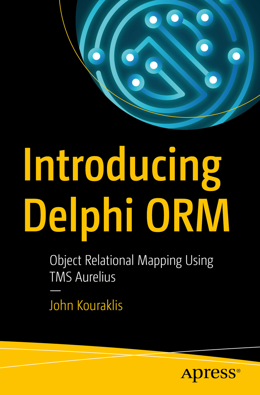 Introducing Delphi ORM using TMS Aurelius